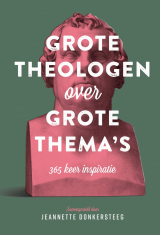 Grote theologen over grote thema's -