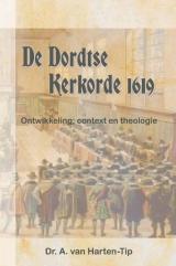 De Dordtse kerkorde 1619 -