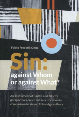 Sin: Against Whom or Against What? -