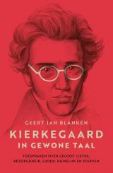 Kierkegaard in gewone taal -