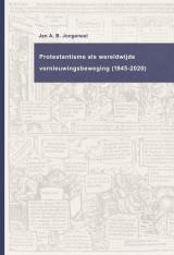 Protestantisme als wereldwijde beweging (1945-2020) -